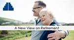 A New View of Retirement