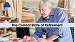 The Current State of Retirement