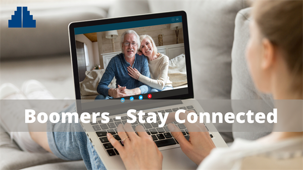 Boomers Staying Connected