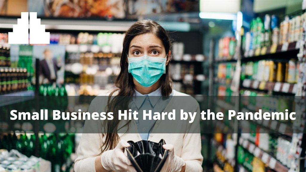 Small Business Hit Hard by the Pandemic